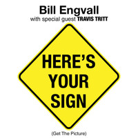 Bill Engvall - Here's Your Sign [Get The Picture]
