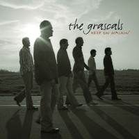 The Grascals - Keep on Walkin'