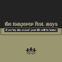 The Tamperer - If You Buy This Record (Your Life Will Be Better)