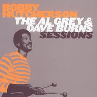Bobby Hutcherson - The Al Grey & Dave Burns Complete Sessions