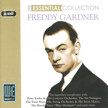Freddy Gardner - The Essential Collection (Digitally Remastered)