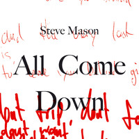 Steve Mason - All Come Down