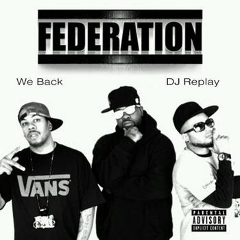 The Federation - We Back