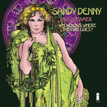 Sandy Denny - I'm A Dreamer / Who Knows Where The Time Goes