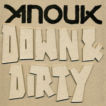 Anouk - Down & Dirty