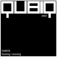 Samite - Footing / Moving