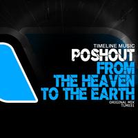 Poshout - From The Heaven To The Earth