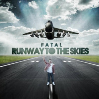 Fatal - Runway To The Skies (Explicit)