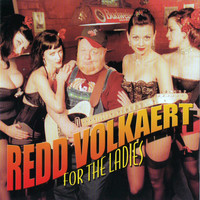 Redd Volkaert - For The Ladies