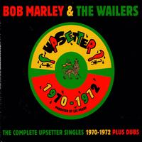 BOB MARLEY AND THE WAILERS - The Complete Upsetter Singles 1970-1972