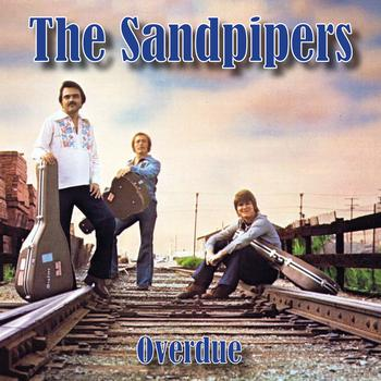 The Sandpipers - Overdue