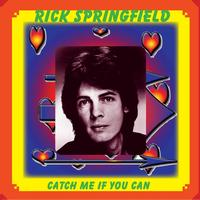 Rick Springfield - Catch Me If You Can