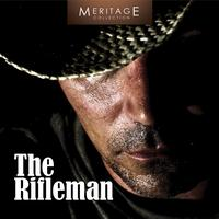 The Singing Cowboys - Meritage Western: The Rifleman, Vol. 1