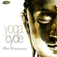 Rakesh Chaurasia - Yoga Cycle: Pure Consciousness