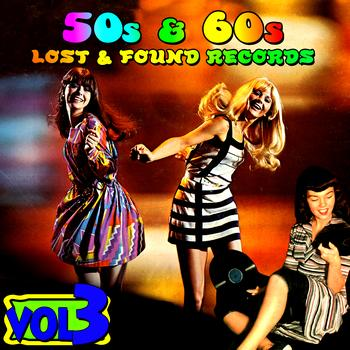 Various Artists - '50s & '60s Lost & Found Records Vol. 3