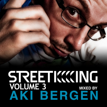 Various Artists - Street King Vol.3 mixed by Aki Bergen