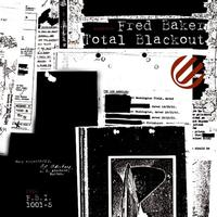 Fred Baker - Total Blackout
