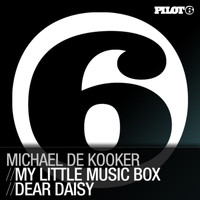 Michael De Kooker - My Little Music Box / Dear Daisy