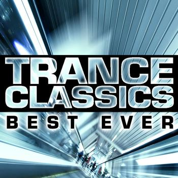 Various Artists - Trance Classics Best Ever