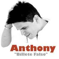 anthony - Billete Falso - Single