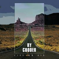 Ry Cooder - Live On Air