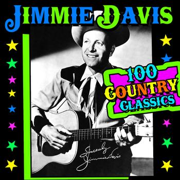 Jimmie Davis - 100 Country Classics