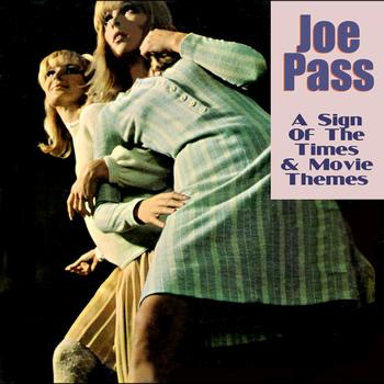 Joe Pass - A Sign Of The Times & Movie Themes