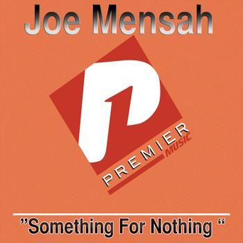Joe Mensah - Something For Nothing