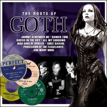 Various Artists - The Roots Of Goth