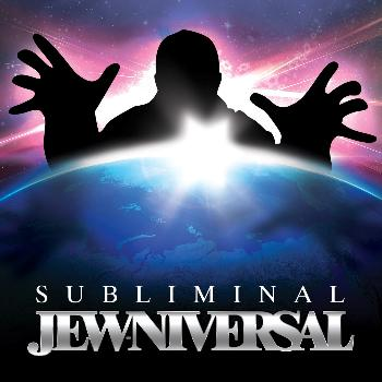 Subliminal - Jew-Niversal