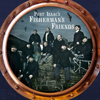 Port Isaac's Fisherman's Friends - Port Isaac's Fisherman's Friends