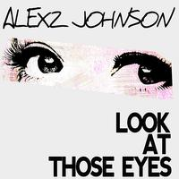 Alexz Johnson - Look At Those Eyes (The Demolition Crew Remix)