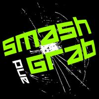 Smash & Grab - Big Fat F**ker!
