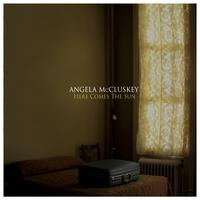 Angela McCluskey - Here Comes the Sun