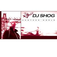 DJ Shog - Another World