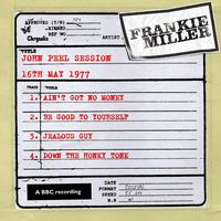 Frankie Miller - John Peel Session (16th May 1977)