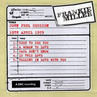Frankie Miller - John Peel Session (19th April 1979)