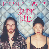 LCD Soundsystem - Drunk Girls (Holy Ghost! Remix)