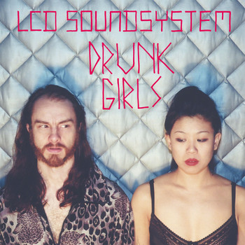 LCD Soundsystem - Drunk Girls [Holy Ghost! Remix] (Holy Ghost! Remix)