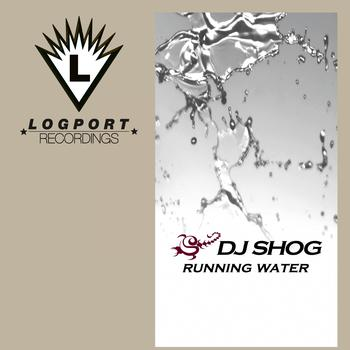 DJ Shog - Running Water