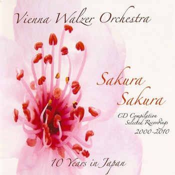 Vienna Walzer Orchestra - Sakura, Sakura (10 Years in Japan)