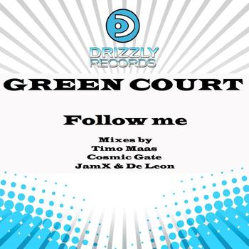 Green Court - Follow Me