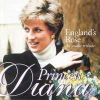 Princess Diana - England's Rose