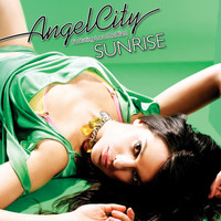 Angel City - Sunrise (feat. Lara McAllen)