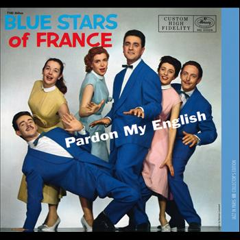 The Blue Stars - Pardon My English