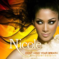 Nicole Scherzinger - Don't Hold Your Breath (France Remixes Version)