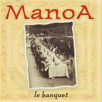 Manoa - Le banquet (Explicit)