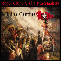 Roger Clyne & The Peacemakers - Unida Cantina