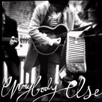 Everybody Else - 1 ½