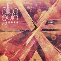 Alice Gold - Runaway Love (Toerag Sessions EP)